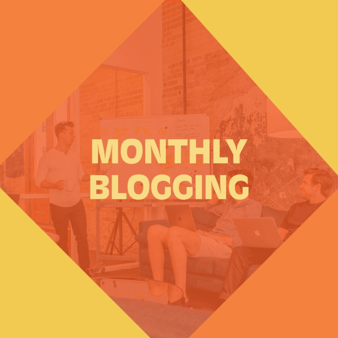 Monthly Blogging