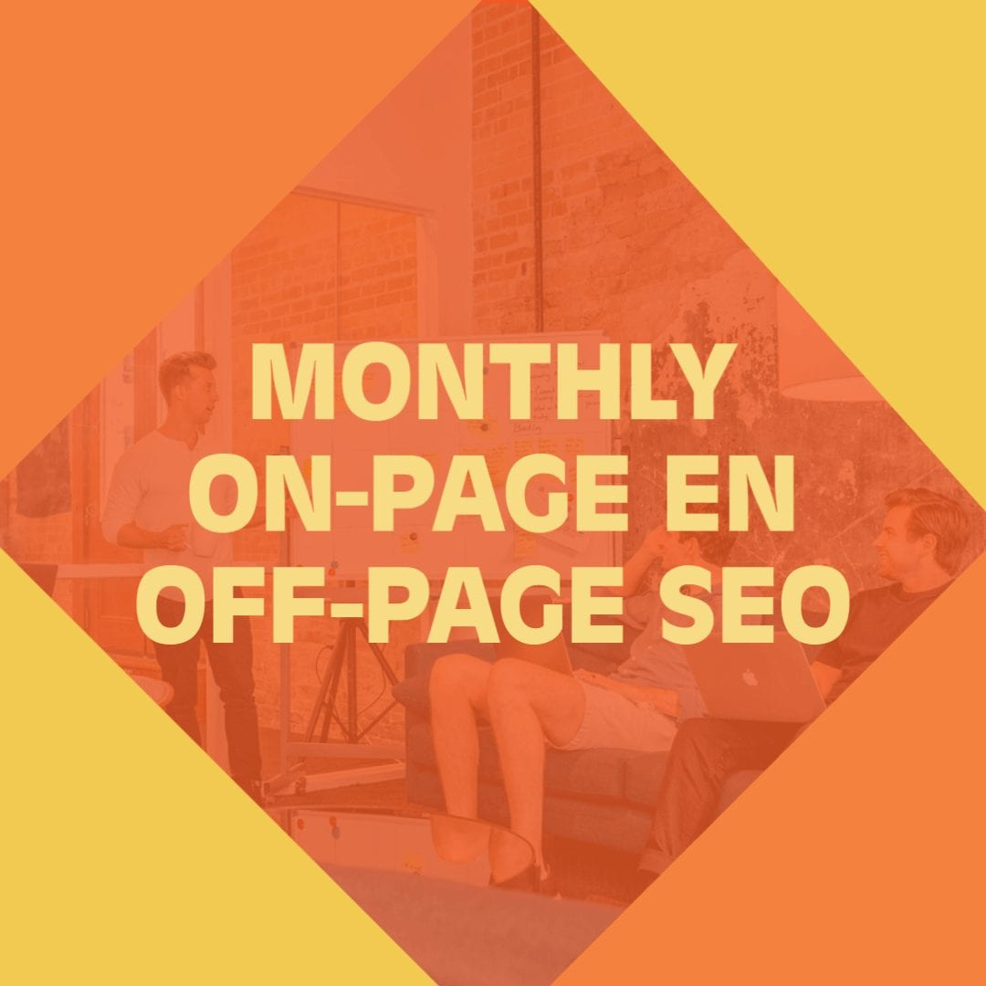 Monthly On-Page en Off-Page SEO